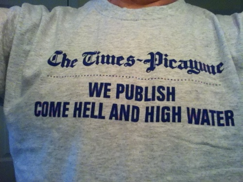 New Orleans Times-Picayune: We publish home hell and high water