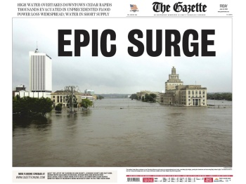 A flood on my third day as editor of the Cedar Rapids Gazette dominated the news during much of my tenure there.