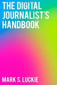 Digital Journalist's Handbook