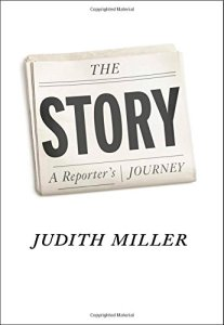 Cover of The Story: A Reporter's Journey, by Judith Miller