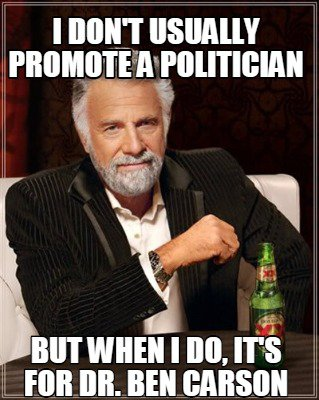 "The ""most interesting man in the world"" is probably approaching Willy Wonka status in terms of meme overuse. The words here probably aren't clever enough to carry of this meme."